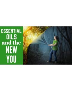 """""""Essential Oils and the New You"""" Essential Oil Academy Digital Online Class"""