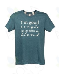 "Unisex Heathered Teal ""Better as a Blend"" Short-Sleeve Shirt"