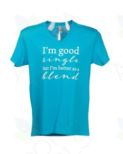 "Unisex Turquoise ""Better as a Blend"" V-Neck Short-Sleeve Shirt"