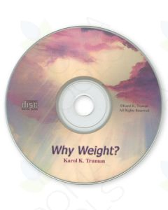 """Why Weight?"" CD by Karol K. Truman"