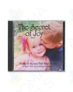 """""""The Secret of Joy: Songs & Stories that Make Scents, Disc 6"""" CD by Karyn Grant, LMT"""