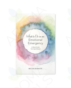 What to Do in an Emotional Emergency: 5 Practices to Find Peace, by Megan Burnside
