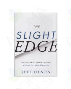 The Slight Edge: Turning Simple Disciplines into Massive Success and Happiness, by Jeff Olson