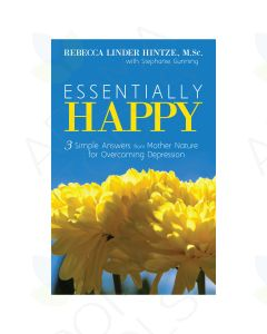 Essentially Happy, by Rebecca Hintze, MS and Stephanie Gunning
