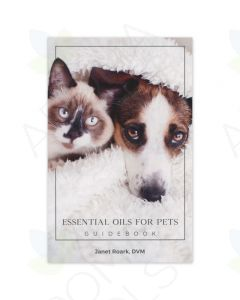 Essential Oils for Pets Guidebook, by Janet Roark