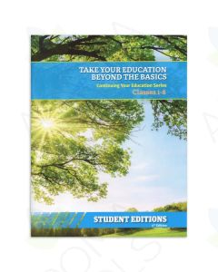 "Student Edition : ""Take Your Education Beyond the Basics"" Class Series, 5th Edition"