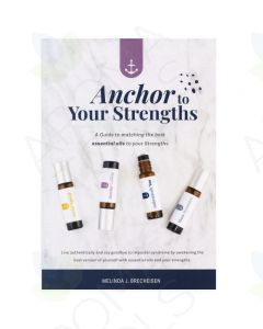 """Anchor To Your Strengths"" Booklet, by Melinda Brecheisen"