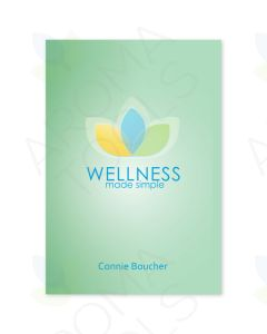 Wellness Made Simple: How to Keep C***** and Other D******* at Bay, by Connie Boucher, LMT