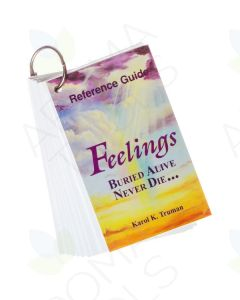 """Feelings Buried Alive Never Die Reference Guide,"" by Karol K. Truman"
