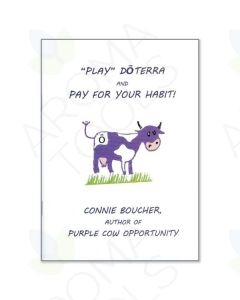 """""""Play doTERRA and Pay For Your Habit!"""" Booklet by Connie Boucher"""