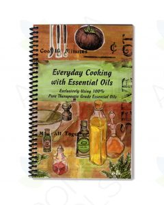 Everyday Cooking with Essential Oils, by Ruthi Bosco