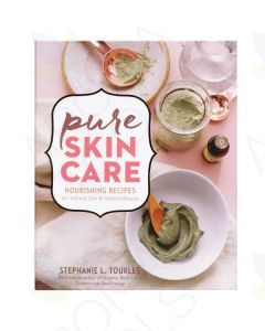 Pure Skin Care, by Stephanie L. Tourles