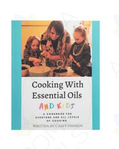 Cooking with Essential Oils and Kids, by Casey Hansen