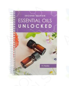 Essential Oils Unlocked, 2nd Edition, by PJ Hanks