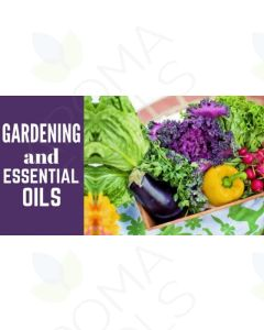 """Gardening and Essential Oils"" Essential Oil Academy Digital Online Class"