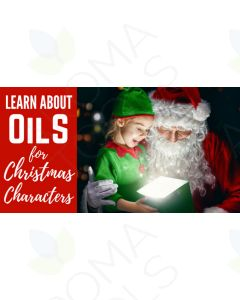 """Essential Oils for Christmas Characters"" Essential Oil Academy Digital Online Class"