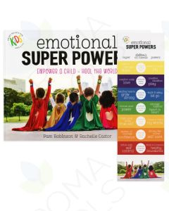 Emotional Super Powers: Empower a Child, Heal the World, by Pam Robinson and Rachelle Castor