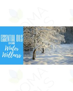 """Essential Oils for Winter Wellness"" Essential Oil Academy Digital Online Class"
